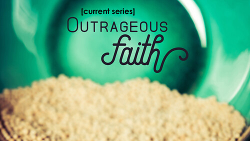 Outrageous Faith: An Incredible Journey
