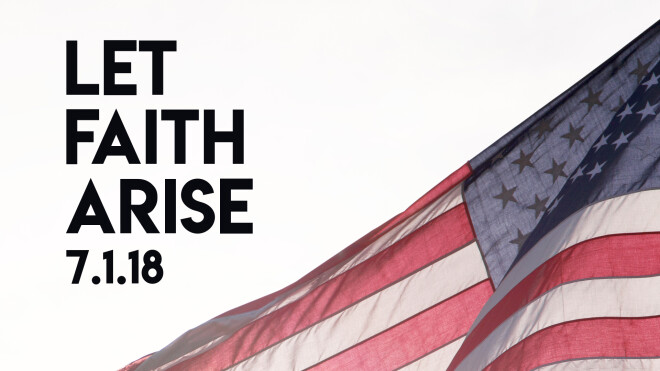 Patriotic Services - Let Faith Arise