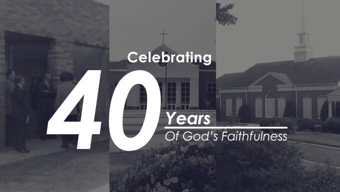 40 Years of God's Faithfulness